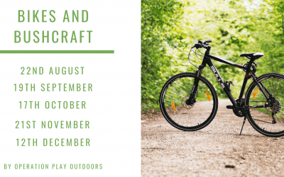 Operation Play Outdoors Bikes and Bushcraft Programme