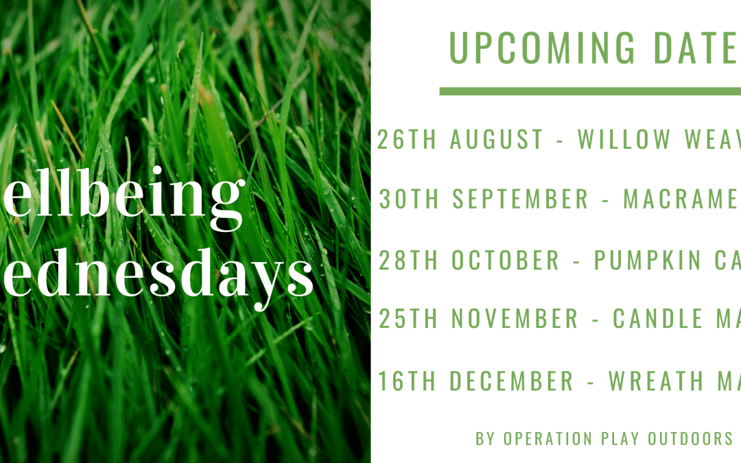 Operation Play Outdoors Wellbeing Wednesdays Programme